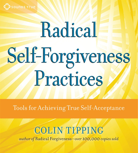 Bild på Radical Self-Forgiveness Practices