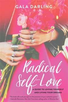 Bild på Radical self-love - a guide to loving yourself and living your dreams