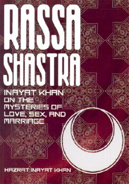 Bild på Rassa Shastra: Inayat Khan on the Mysteries of Love, Sex, and Marriage