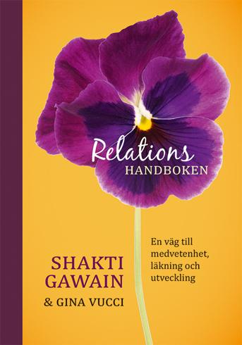 Bild på Relationshandboken : en väg till medvetenhet, läkning och utveckling
