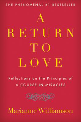 "Bild på Return To Love: Reflections On The Principles Of ""A Course I"