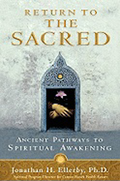Bild på Return to the sacred - ancient pathways to spiritual awakening