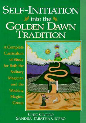Bild på Self-Initiation Into the Golden Dawn Tradition: A Complete Cirriculum of Study for Both the Solitary Magician and the Working Magical Group