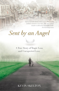 Bild på Sent by an Angel: A True Story of Tragic Loss and Unexpected Love