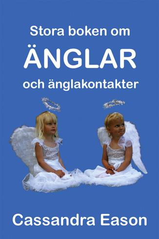 Bild på Stora boken om änglar och änglakontakter : kunskap är nyckeln till insikt