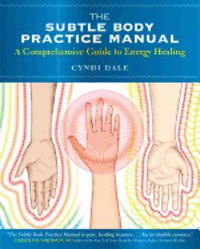 Bild på Subtle body practice manual - a comprehensive guide to energy healing
