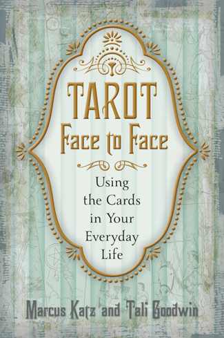 Bild på Tarot Face to Face : Using the Cards in Your Everyday Life