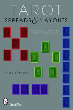 Bild på Tarot Spreads And Layouts: A User's Manual For Beginning & Intermediate Readers