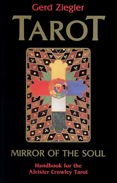 Bild på Tarot: Mirror of the Soul: Handbook for the Aleister Crowley Tarot