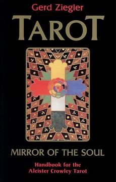 Bild på Tarot: Mirror of the Soul: Handbook for the Aleister Crowley Tarot