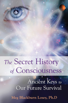 Bild på The Secret History of Consciousness: Ancient Keys to Our Future Survival