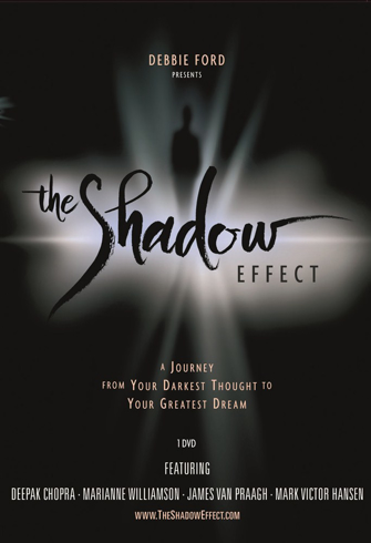 Bild på The Shadow Effect : A Journey from Your Darkest Thought to Your Greatest Dream
