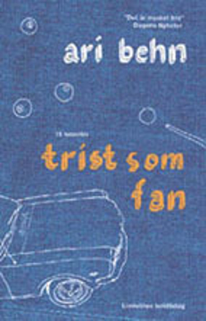 Bild på Trist som fan : 15 noveller