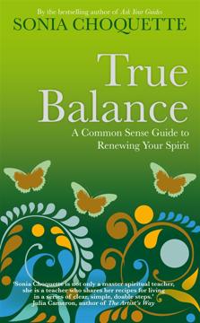 Bild på True balance - a common sense guide to renewing your spirit