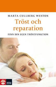 Bild på Tröst och reparation : finn din egen tröstfunktion