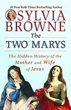 Bild på Two Marys: The Hidden History Of The Mother & Wife Of Jesus (Q)
