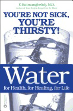Bild på Water For Health, For Healing, For Life: You're Not Sick, Yo