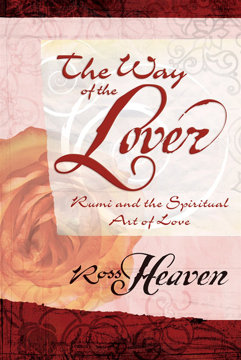 Bild på Way of the lover - rumi and the spiritual art of love