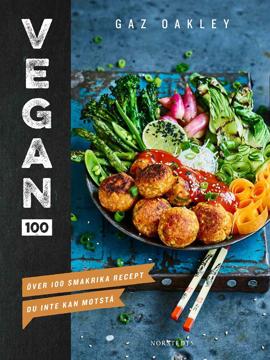 Bild på Vegan 100 : över 100 smakrika recept du inte kan motstå