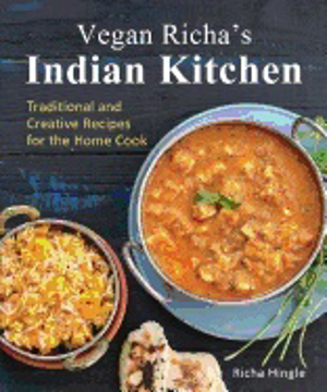 Bild på Vegan richas indian kitchen - traditional and creative recipes for the home