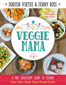 Bild på Veggie mama - a fun, wholesome guide to feeding your kids tasty plant-based