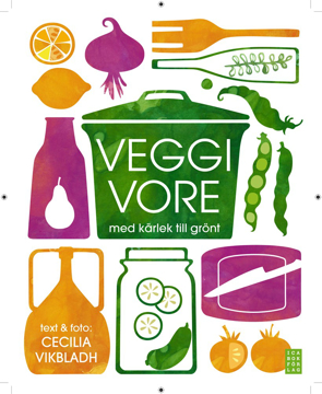 Bild på Veggivore : med kärlek till grönt
