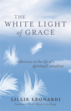 Bild på White light of grace - reflections on the life of a spiritual intuitive