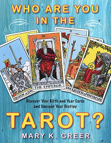 Bild på Who Are You in the Tarot? : Discover Your Birth and Year Cards and Uncover Your Destiny