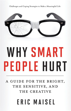 Bild på Why smart people hurt - a guide for the bright, the sensitive, and the crea