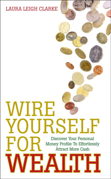 Bild på Wire yourself for wealth - discover your personal money profile to effortle