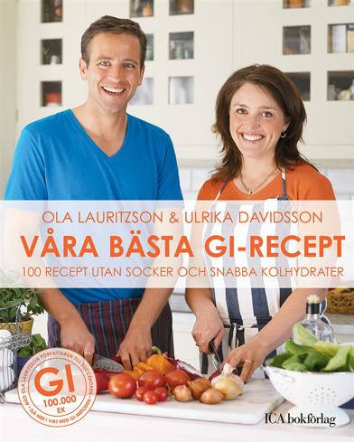 Bild på Våra bästa GI-recept : 100 recept utan socker och snabba kolydrater