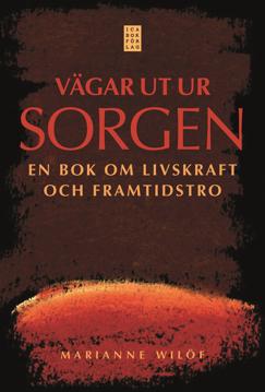Bild på Vägar ut ur sorgen : en bok om livskraft och framtidstro