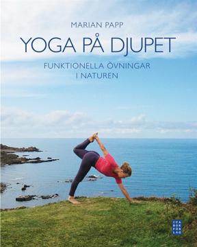 Bild på Yoga på djupet : funktionella övningar i naturen