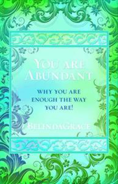 Bild på You Are Abundant : Why You Are Enough the Way You Are