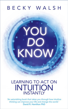 Bild på You do know - learning to act on intuition instantly