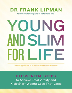 Bild på Young and slim for life - 10 essential steps to achieve total vitality and