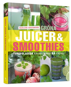 Bild på Gröna juicer & smoothies : turboladda kroppen med rå energi!