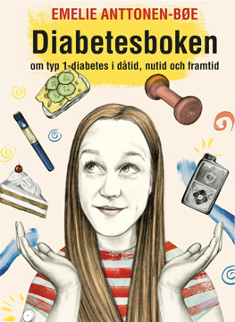 Bild på Diabetesboken - om typ 1-diabetes i dåtid, nutid och framtid