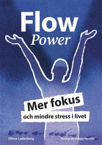 Bild på FlowPower: Mer fokus och mindre stress i livet