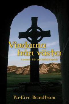 Bild på Vindarna från väster : lärdomar från den keltiska kyrkan