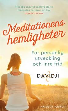 Bild på Meditationens hemligheter : för personlig utveckling och inre frid
