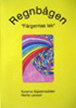 Bild på Regnbågen : färgernas lek (inkl. kortlek)