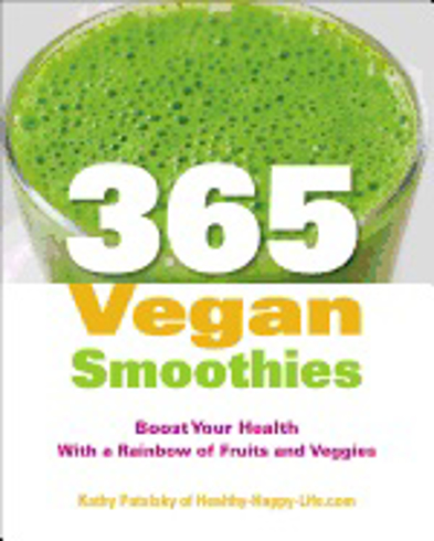 Bild på 365 vegan smoothies - boost your health with a rainbow of fruits and veggie