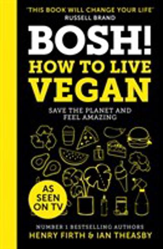 Bild på Bosh! How to Live Vegan