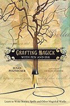 Bild på Crafting Magick with Pen and Ink: Learn to Write Stories, Spells and Other Magickal Works