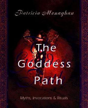 Bild på Goddess path - myths, invocations and rituals