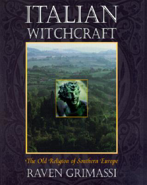 Bild på Italian Witchcraft: The Old Religion of Southern Europe