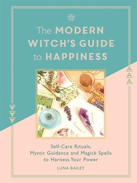 Bild på The Modern Witch's Guide to Happiness