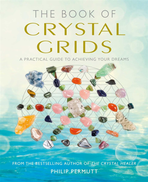 Bild på Book of crystal grids - a practical guide to achieving your dreams