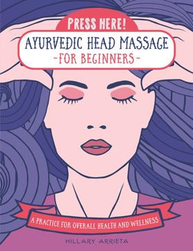 Bild på Press Here! Ayurvedic Head Massage For Beginners